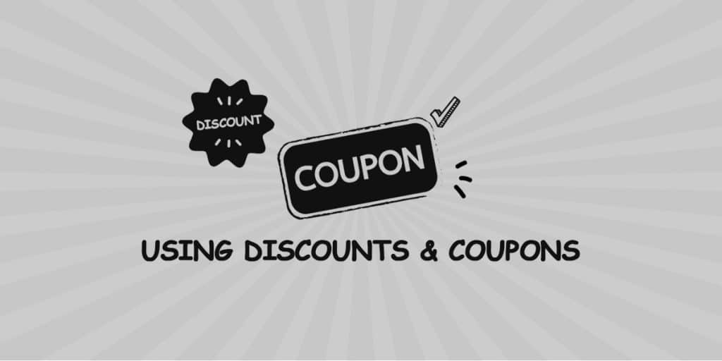 Discounts & Coupons to attract users